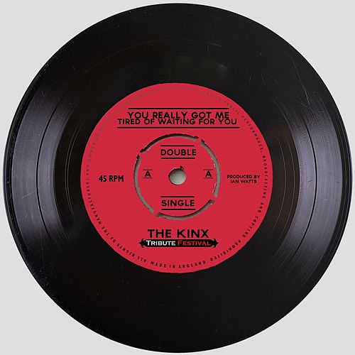 Play & Download You Really Got Me / Tired of Waiting for You by The Kinx | Napster