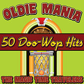 Oldie Mania: 50 Doo-Wop Hits by Various Artists