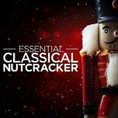 Play & Download Essential Classical - Nutcracker by Bonn Classical Philharmonic | Napster