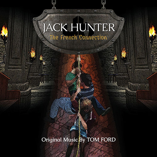 Jack Hunter: The French Connection by Tom Ford