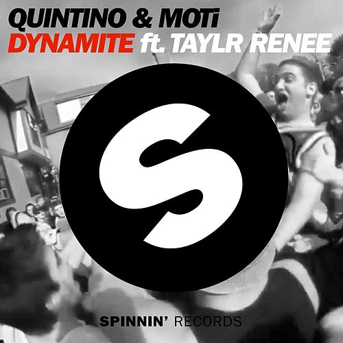 Play & Download Dynamite (Radio Edit) by Quintino | Napster