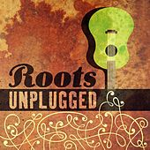 Play & Download Roots - Unplugged by Various Artists | Napster