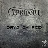 Play & Download Days On Acid by Vermont | Napster