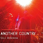 Play & Download Another Country by Cole DeGenova | Napster