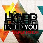 Play & Download I Need You (feat. Derek Minor & Tyshane