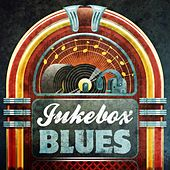 Play & Download Jukebox Blues by Various Artists | Napster