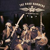 Play & Download Get on Down the Road by The Road Hammers | Napster