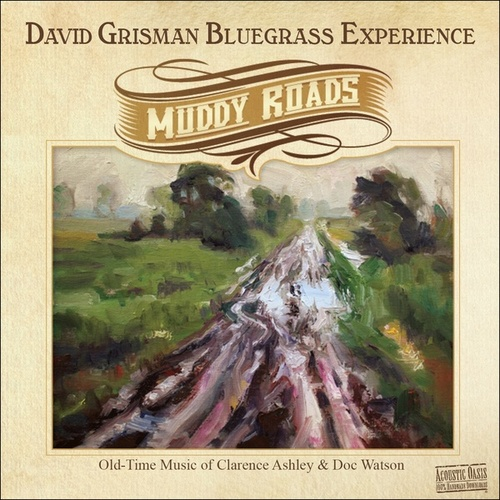 Play & Download Muddy Roads by David Grisman | Napster