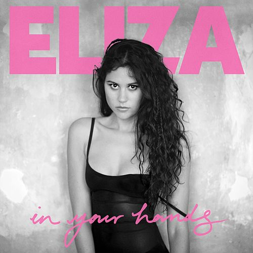 In Your Hands (Deluxe) von Eliza Doolittle