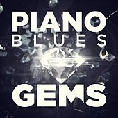Piano Blues Gems by Various Artists
