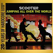 Play & Download Jumping All Over the World (20 Years of Hardcore Expanded Edition) (Remastered) by Scooter | Napster