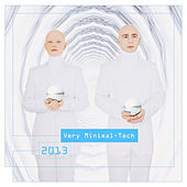Play & Download Very Minimal-Tech 2013 by Various Artists | Napster