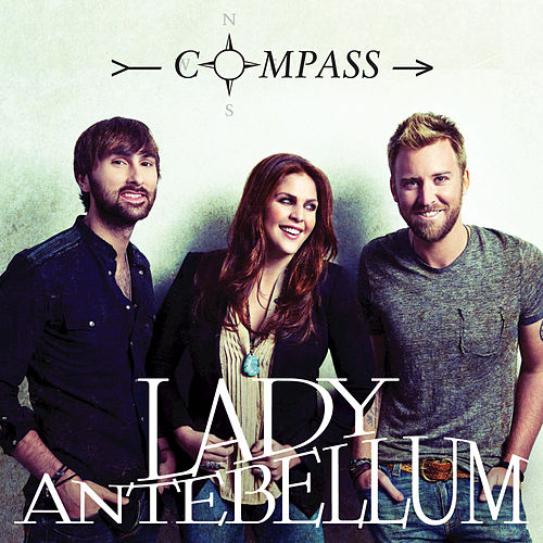 Play & Download Compass by Lady Antebellum | Napster