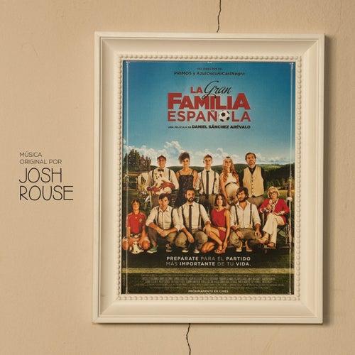 La Gran Familia Española (Original Score) by Josh Rouse