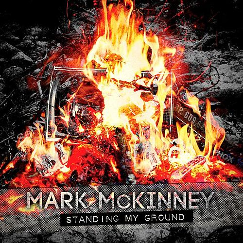 Play & Download Standing My Ground by Mark McKinney | Napster