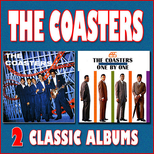 Play & Download The Coasters / One by One by The Coasters | Napster