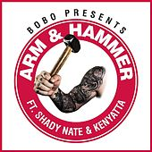Arm & Hammer (feat. Shady Nate & Kenyatta) by Bobo