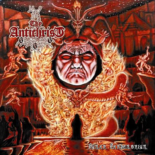 Play & Download Human Pandemonium by Thy Antichrist | Napster