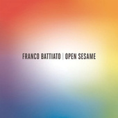 Play & Download Open Sesame by Franco Battiato | Napster