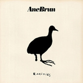 Play & Download Rarities by Ane Brun | Napster