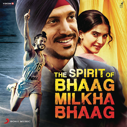 The Spirit of Bhaag Milkha Bhaag by Shankar-Ehsaan-Loy