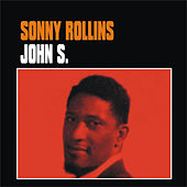 Play & Download John S. by Sonny Rollins | Napster