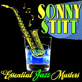 Play & Download Essential Jazz Masters by Sonny Stitt | Napster