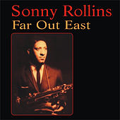 Far Out East by Sonny Rollins