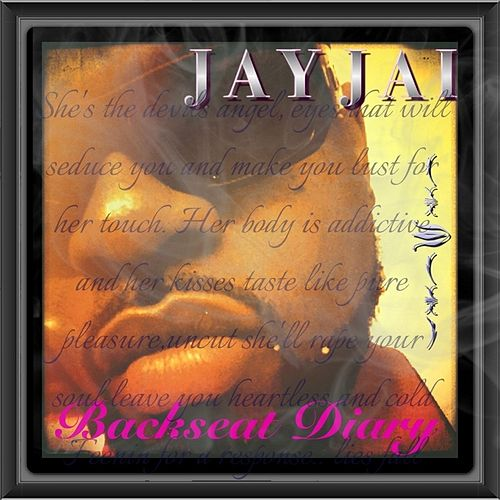 Play & Download Backseat Diary by Jay Jai | Napster