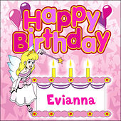 Happy Birthday Evianna by The Birthday Bunch