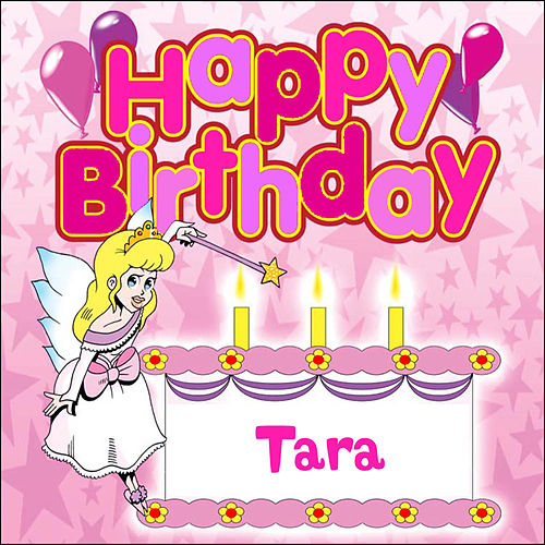 Play & Download Happy Birthday Tara by The Birthday Bunch | Napster