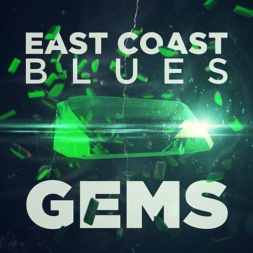 East Coast Blues Gems by Various Artists