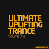 Ultimate Uplifting Trance - Volume One - EP by Various Artists