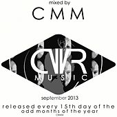 Play & Download September 2013 - Mixed by CMM - Released Every 15Th Day of The Odd Months of The Year - EP by Various Artists | Napster