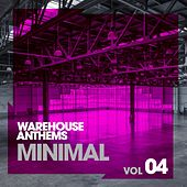 Play & Download Warehouse Anthems: Minimal Vol. 4 - EP by Various Artists | Napster