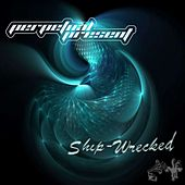 Play & Download Ship-Wrecked - Single by Perpetual Present | Napster