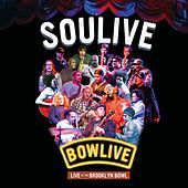 Bowlive - Live at the Brooklyn Bowl by Soulive