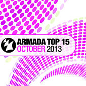 Armada Top 15 - October 2013 von Various Artists