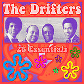 Play & Download The Drifters: 26 Essentials by The Drifters | Napster