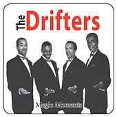 Play & Download Magic Moments by The Drifters | Napster