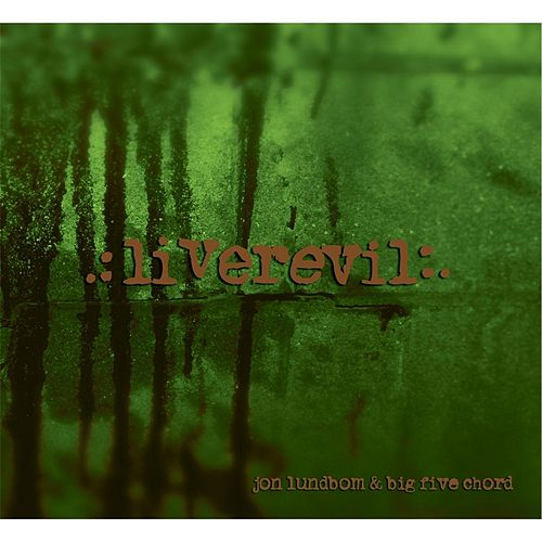 Play & Download Liverevil by Jon Lundbom | Napster