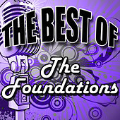 Play & Download The Best of the Foundations - EP by The Foundations | Napster