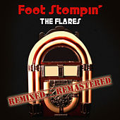 Play & Download Foot Stompin' by The Flares | Napster