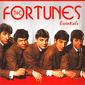 Play & Download The Fortunes: Essentials by The Fortunes | Napster