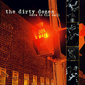 Play & Download Ears To The Wall by The Dirty Dozen Brass Band | Napster