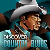 Play & Download Discover - Country Blues by Various Artists | Napster