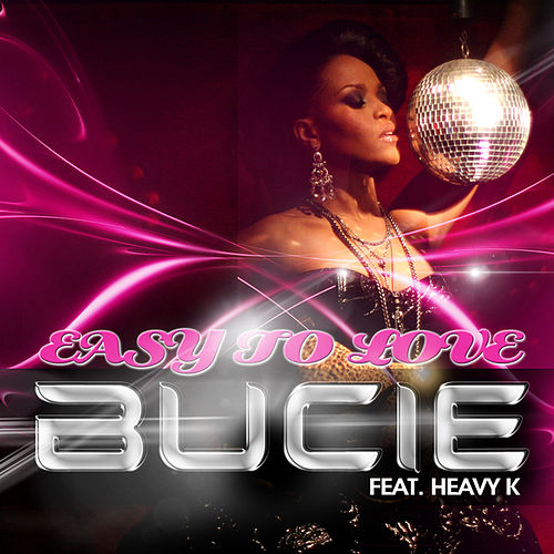 Easy to Love by Bucie