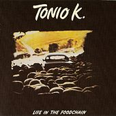 Play & Download Life in the Foodchain by Tonio K. | Napster