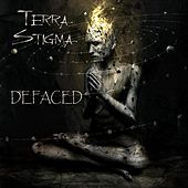 Play & Download Defaced by Terra Stigma | Napster