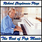 Play & Download Richard Clayderman Plays the Best of Pop Music by Richard Clayderman | Napster